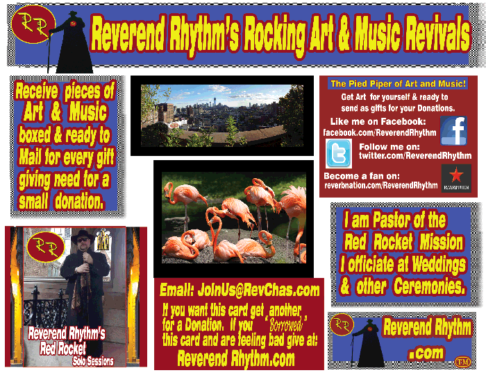 Look for Art Gifts ready to mail At Reverend Rhythm's Rocking Art and Musical Revivals